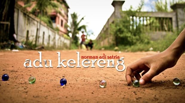 Adu Kelereng - Puisi Norman Adi Satria