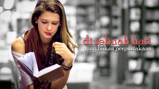 Di Sebuah Hati yang Bukan Perpustakaan - Puisi Norman Adi Satria