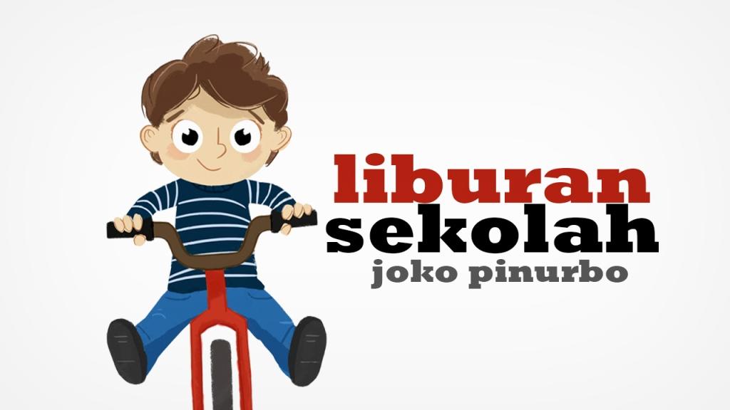 Liburan Sekolah Puisi Joko Pinurbo Puisi Normantis