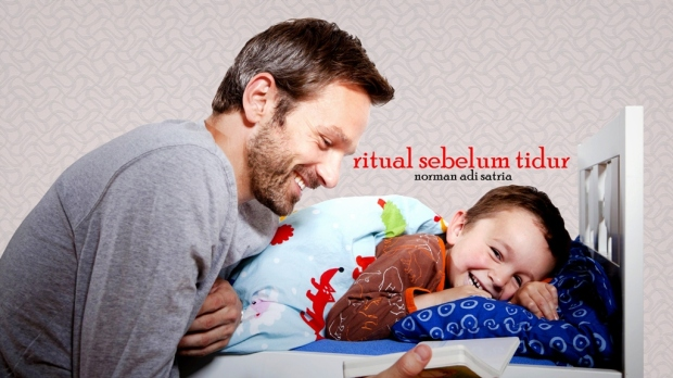 Ritual Sebelum Tidur - Puisi Norman Adi Satria