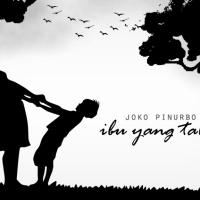 Ibu yang Tabah - Puisi Joko Pinurbo