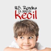 Cerpen W.S. Rendra: Ia Masih Kecil