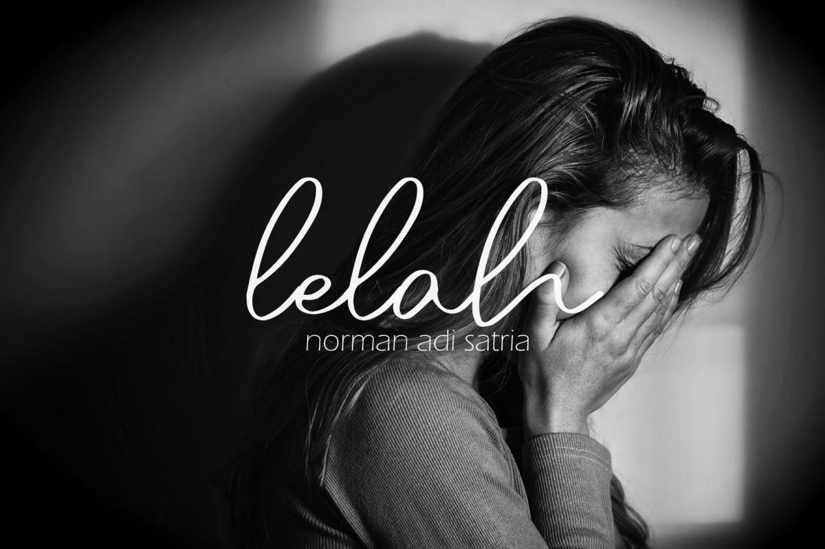 Lelah 2 - Puisi Norman Adi Satria